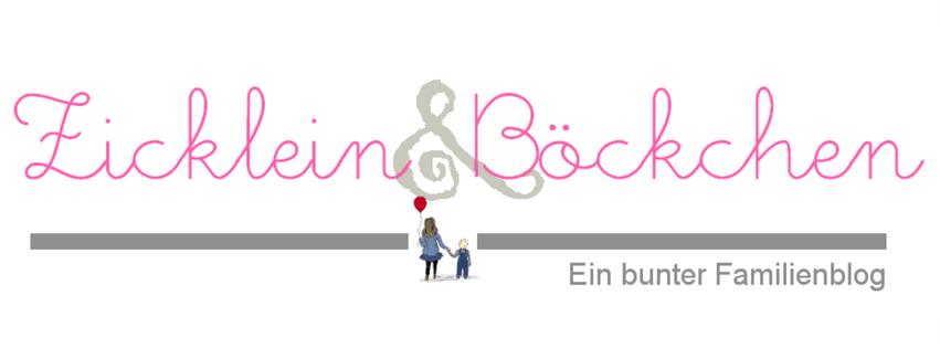Bunter Familienblog | Zicklein & Böckchen